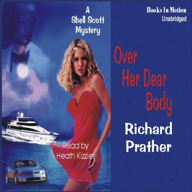 Over Her Dear Body (unabridged)