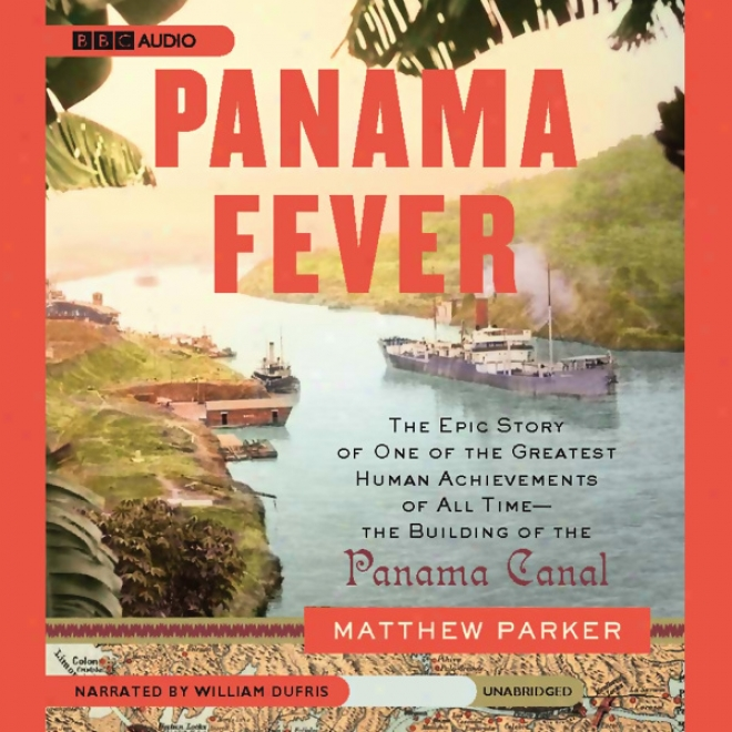 Panama Fever (unabridged)