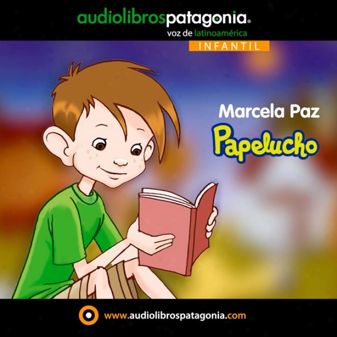 Papelucho (unabridged)