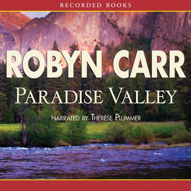Paradise Valley: Virgin River, Book 7 (unabridged)