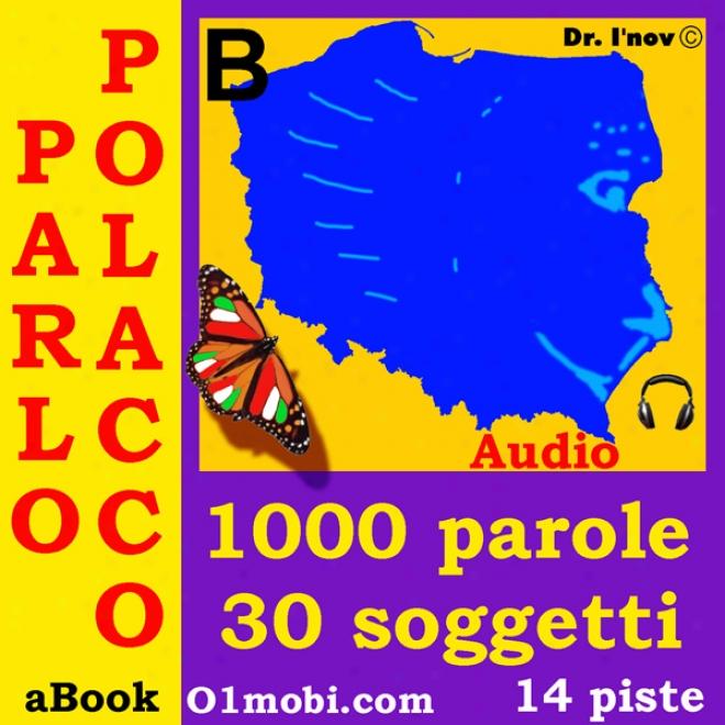 Parlo Polacco (con Mozart) - Volume Base [polish For Italian Speakers] (unabridged)