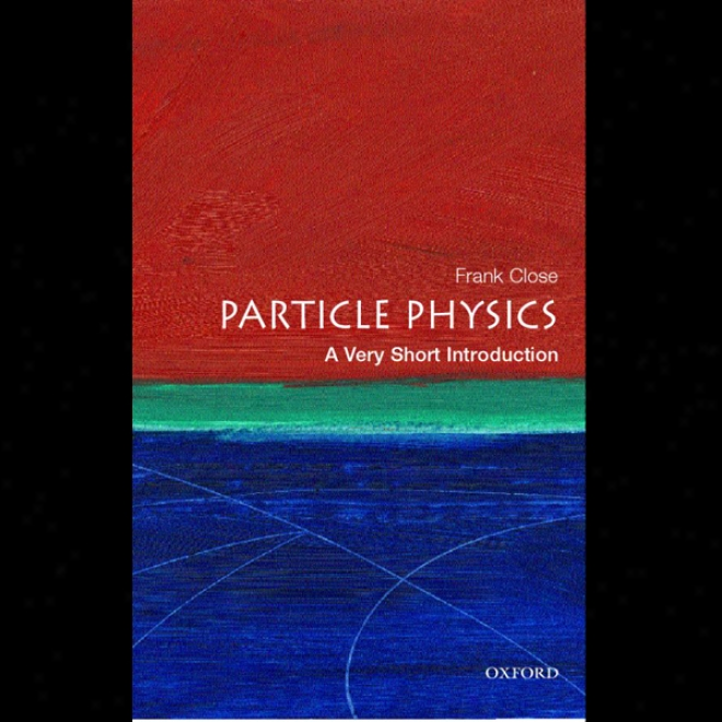 Particle Natural philosophy: A Very Short Introduction (unabridged)