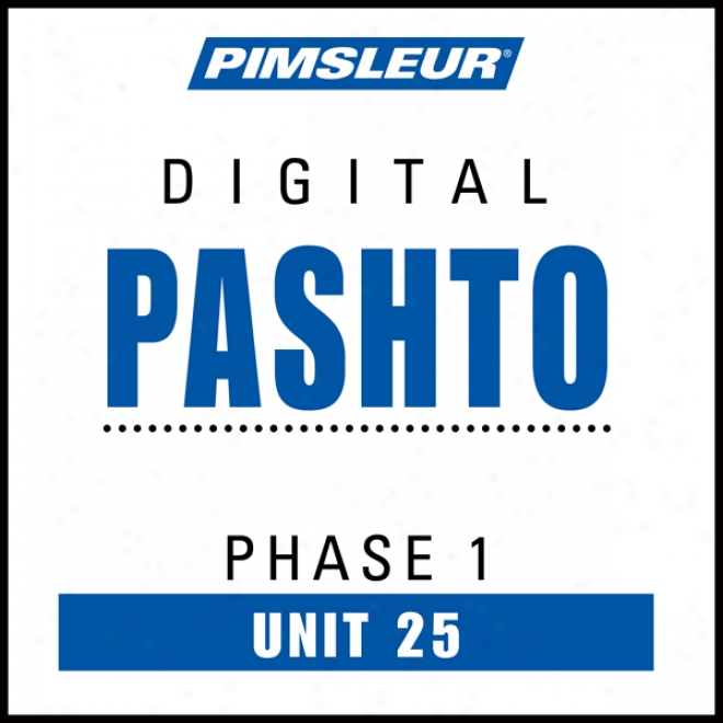 Pashto Phase 1, Unit 2:5 Learn To Speak And Understand Pashto With Pimsleur Language Programs