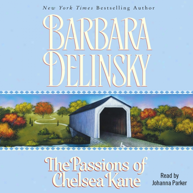 Passions Of Chelsea Kane (unabridged)
