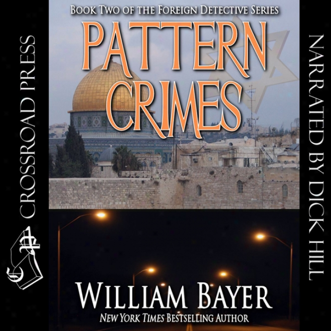 Pattern Crimes: Foreign Detective, Book 2 (unabridged)