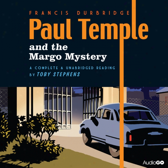 Paul Temple And The Margo Mystery (unabridged)