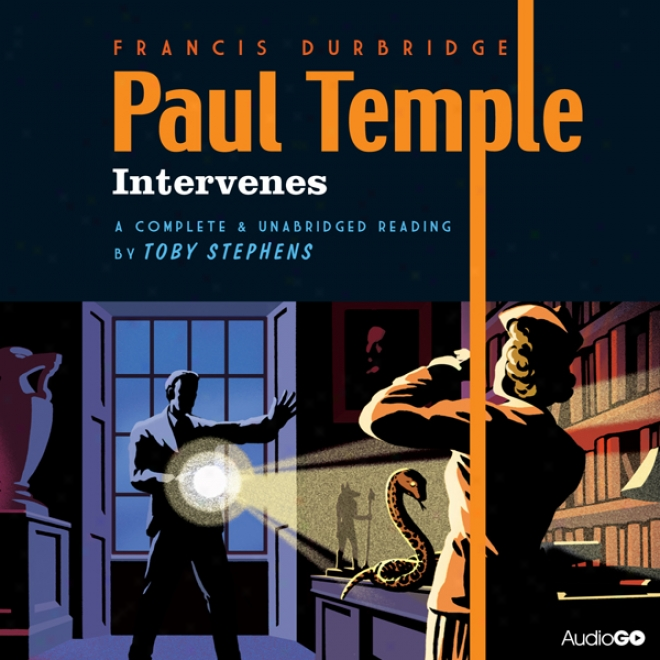 Paul Temple Intervenes (unabridged)