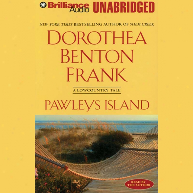 PawleysI sland: A Low Country Tale (unabridged)