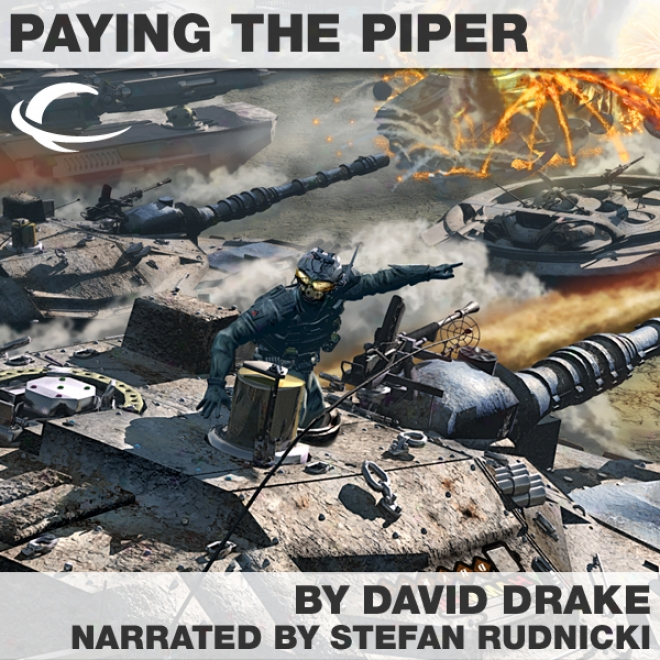 Paying The Piper: Hammer's Slammers Series (unabrisged)