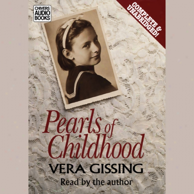 Pearls Of Childhood (unaabridged)
