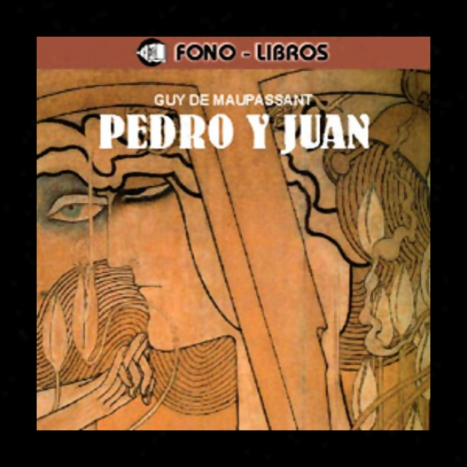 Pedro Y Juan [peter And John]