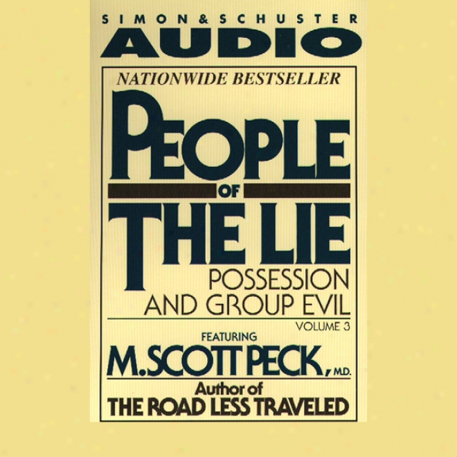 People Of The Lie, Volume 3: Possession And Group Evil