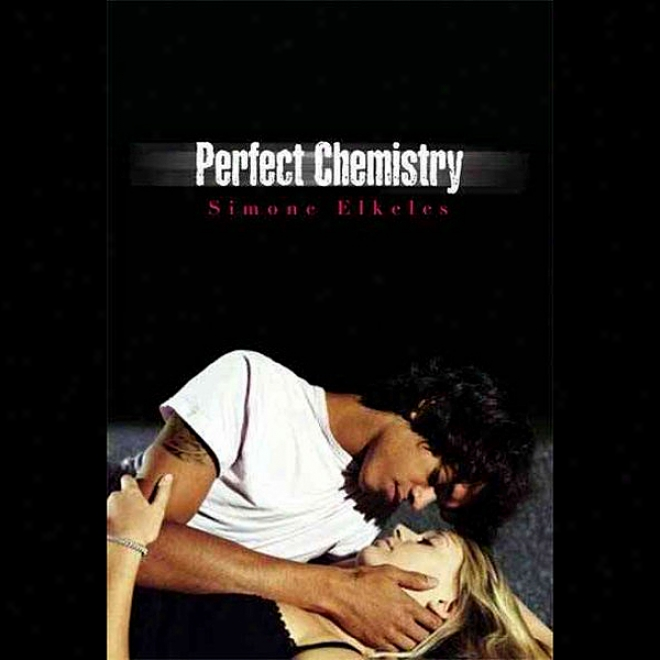 Perfect Chemistry (unabridged)
