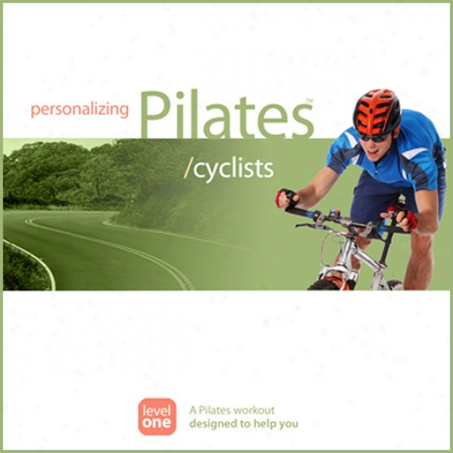 Personalizing Pilates: Cyclists (unabridged)
