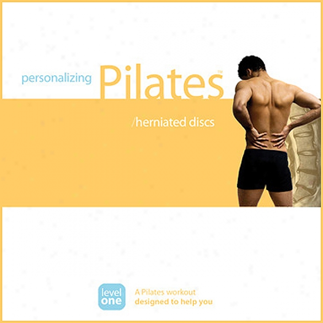 Personalizing Pilates: Herniated Discs (unabridged)