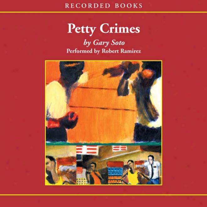 Petty Crimes (unabridged)