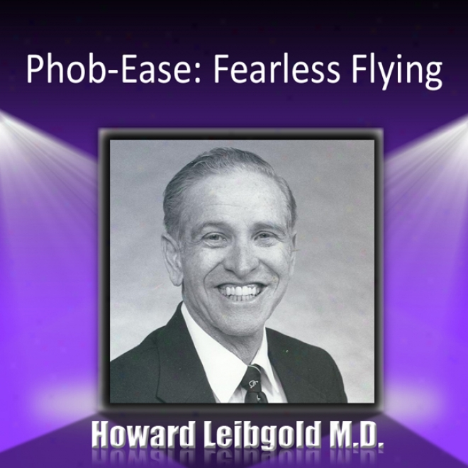 Phob-ease: Fearless Flying (unabridged)