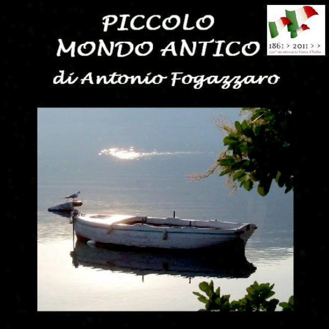 Piccolo Mondo Antico [little Old-fashioned World]