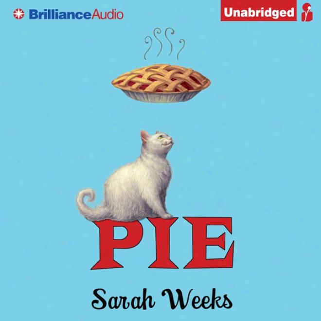 Pie (unabridged)