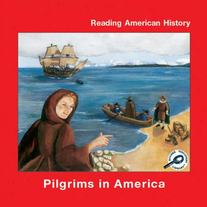 Pilgrims In America (unabridged)