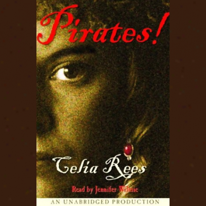 Pirates! (unabridged)