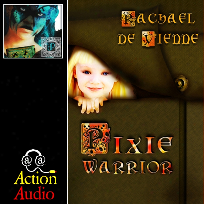 Pixie Warrior (unabridged)