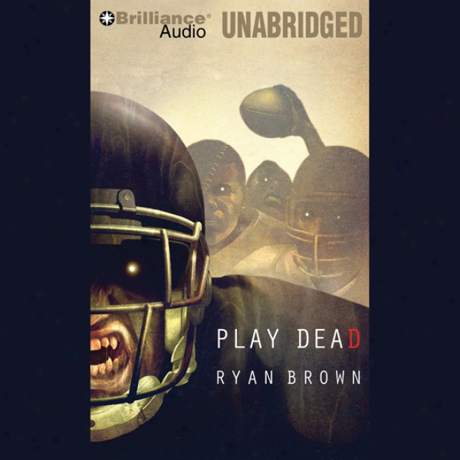 Play Dead: A Thriller (unabridged)