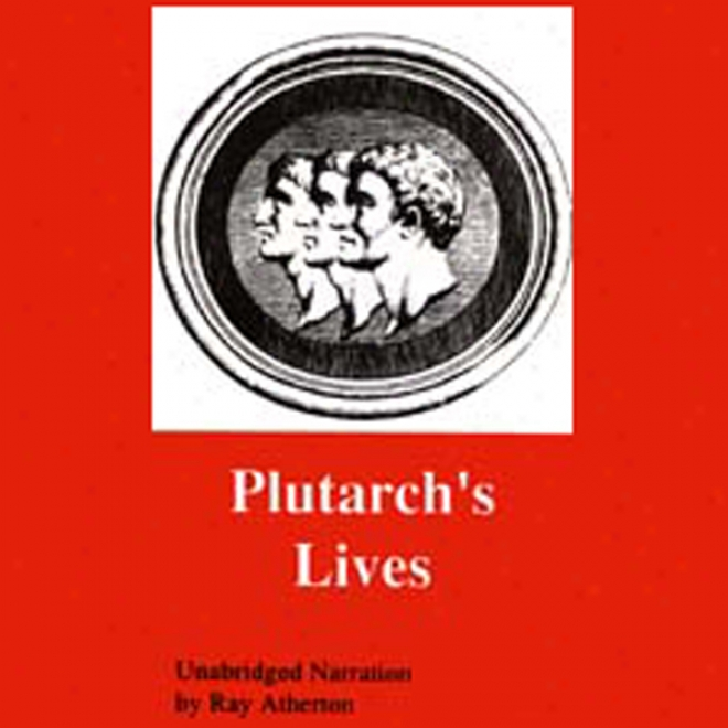 Plutarch's Lives (unabridged)