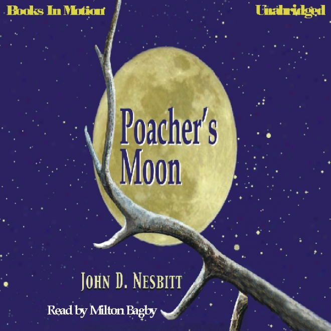 Poacher's Moon (unabridged)
