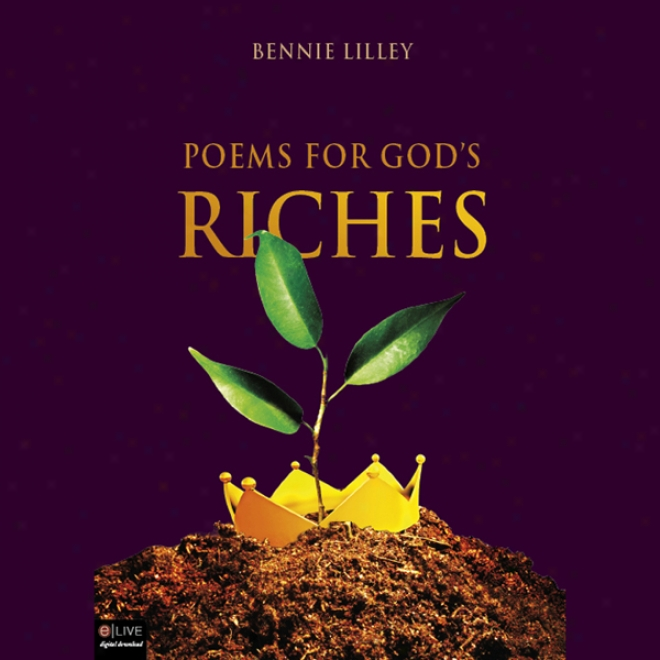 Poems For God's Richrs (unabridged)