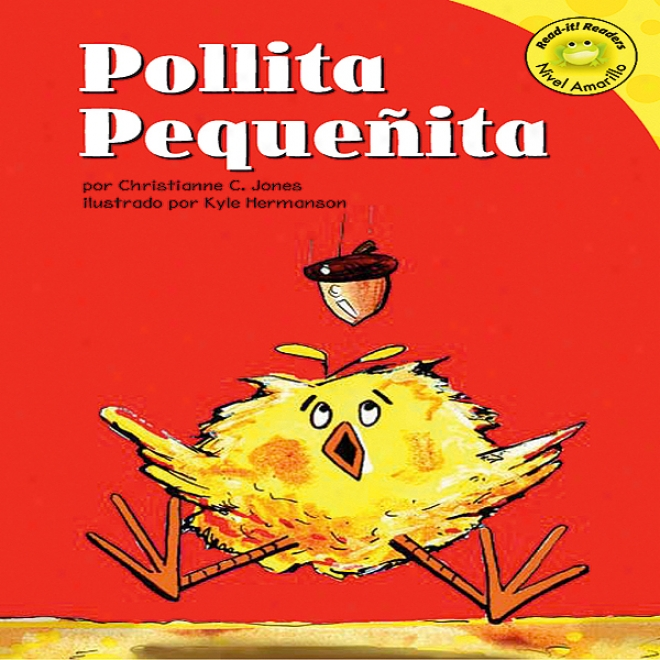 Pollita Pequenita (chicken Little)