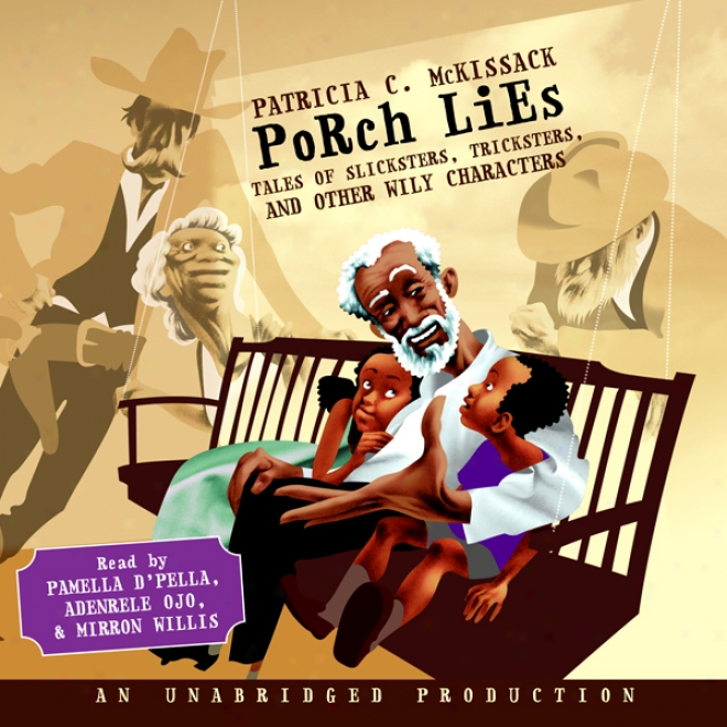 Porch Lies (unabridged)