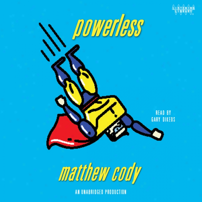 Powerless (unabridged)