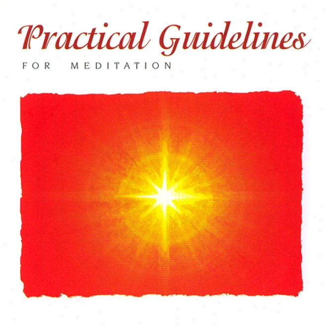 Practical Guidelines Fo Meeditation