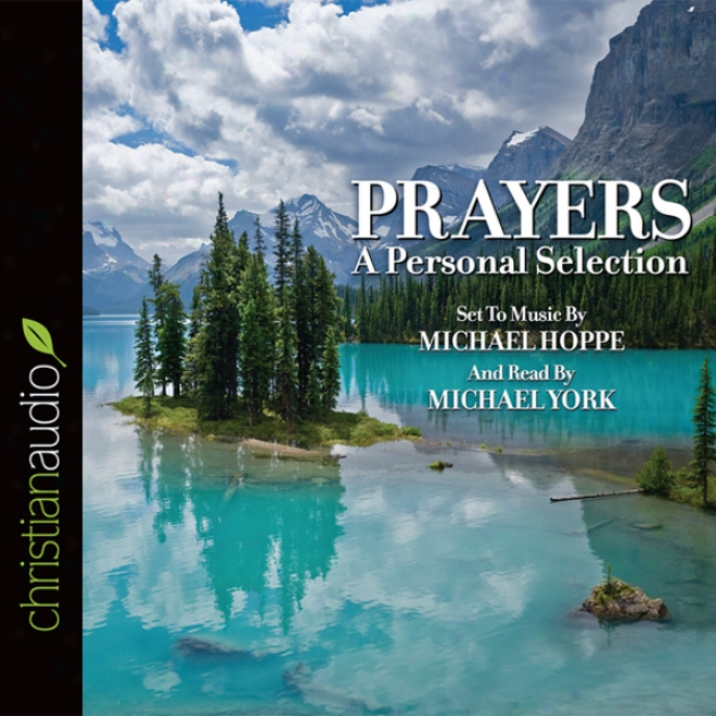 Prayers: A Personal Selection (unabridged)