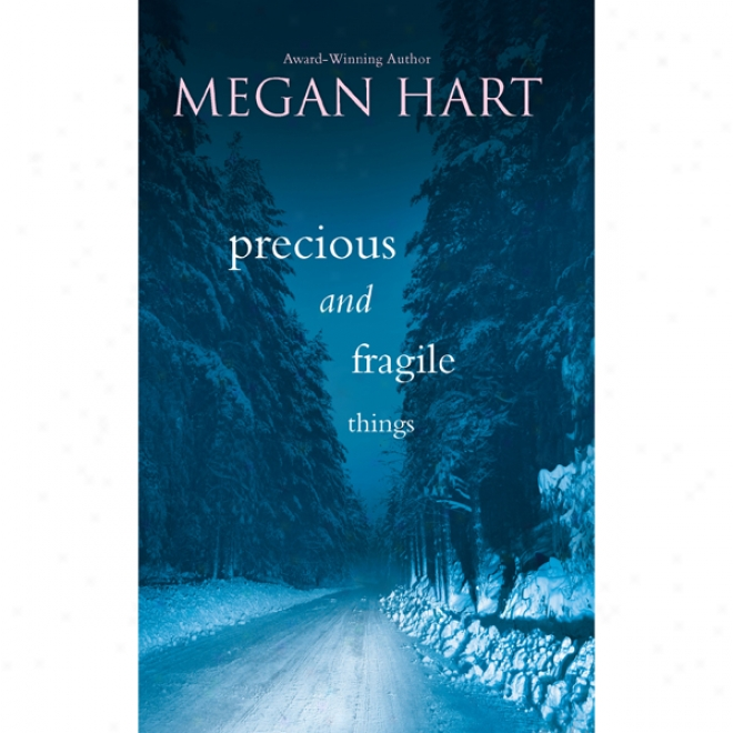 Precious And Fragile Things (unabridged)