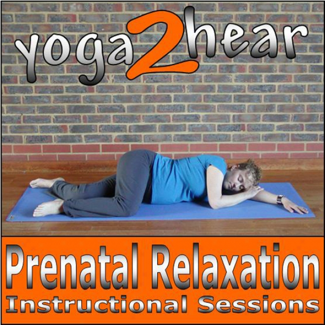 Prenatal Relaxatin (unabridged)