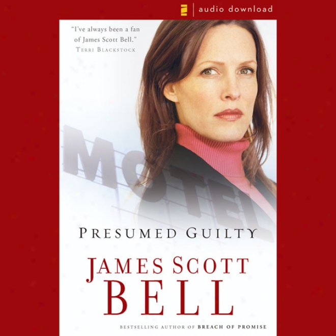 Presumed Guilyt (unabridged)