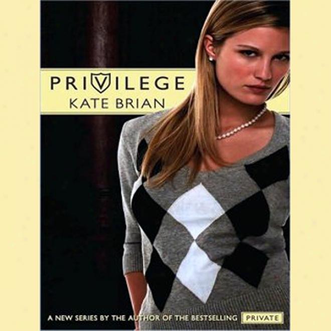 Privilege (unabridged)