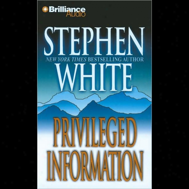 Privileged Information: A Dr. Alan Gregory Mystry