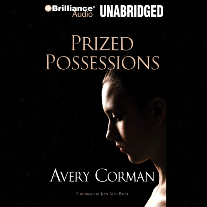 Prized Possessions (unabridged)