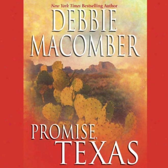Promise, Texws