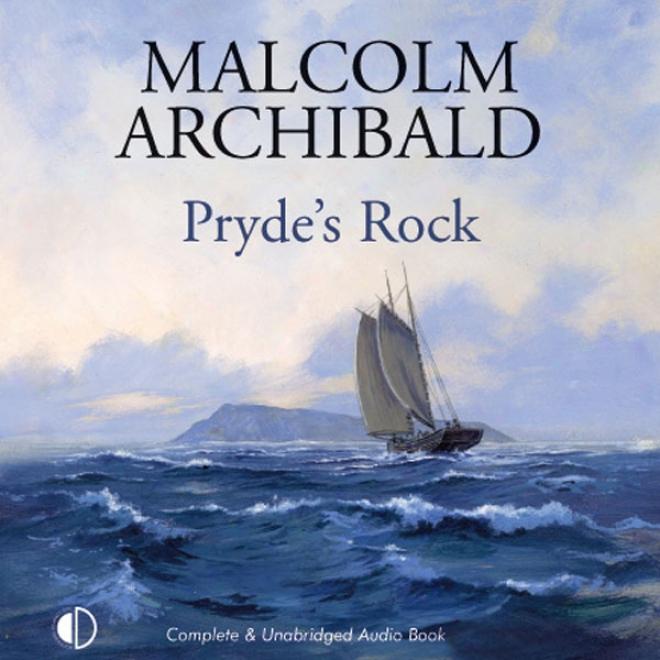 Pryde's Rock (unabridged)