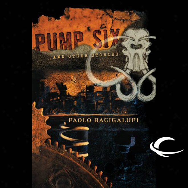Pump Six And Other Stories (unabridged)