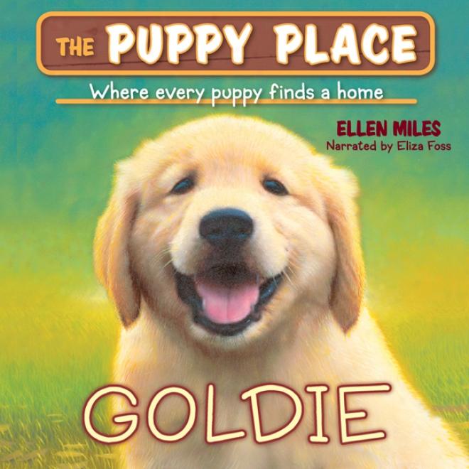 Puppy Place #1: Goldie (unabridged)