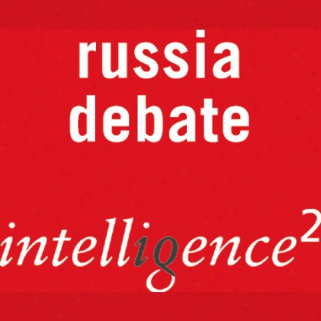 Putin Is The Best Hope For Russian Liberalism: An Intelligence Squared Debate