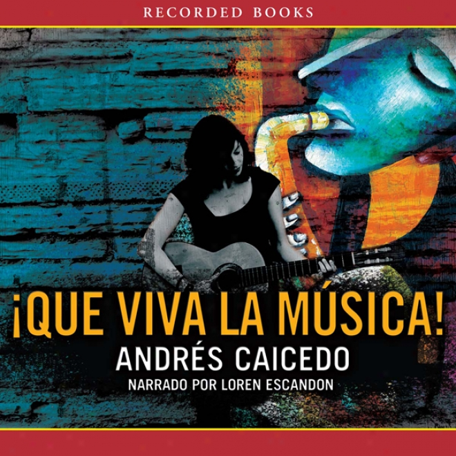 Que Vjva La Musical [long Live The Musical] (unabridged)
