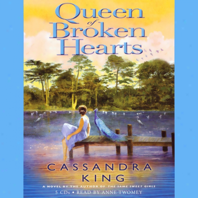 Queen Of Broken Hearts: A Novel