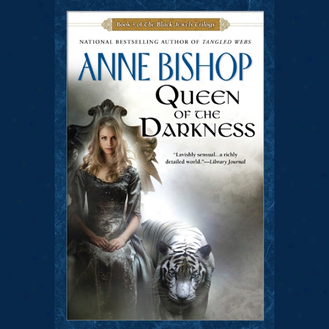 Queen Of The Dwrkness: Blck Jewels, Book 3 (unabridged)