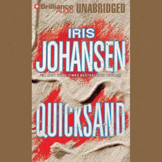Quicksand: An Eve Duncan Forejsics Thriller (unabridged)